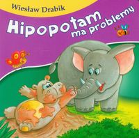 Bajki dla malucha - Hipopotam ma problemy