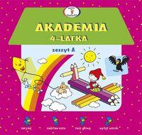 Akademia 4-latka - zeszyt A