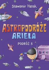 Astropodróże Ariela. Podróż 3 Skrzat