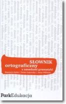 Słownik ortograficzny z zasadami gramatyki