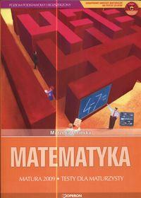 Matematyka Matura 2009 Testy dla maturzysty