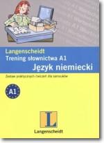 Język niemiecki. Trening słownictwa A1. Zestaw praktycznych ćwiczeń dla samouków
