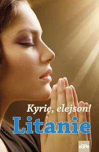 Kyrie Elejson Litanie