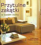 Przytulne zakątki w twoim domu