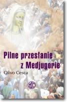 Pilne przesłanie z Medjugorie