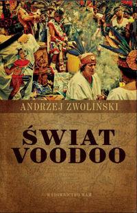 Świat Voodoo - Andrzej Zwoliński   WAM