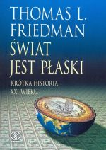 ŚWIAT JEST PŁASKI KRÓTKA HISTORIA XXI WIEKU WYD.2