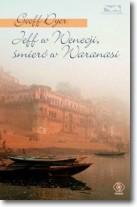 Jeff w Wenecji, śmierć w Waranasi (OT)
