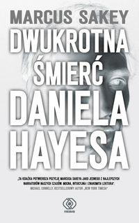 Dwuktotna śmierć Daniela Hayesa