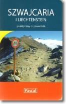 Szwajcaria i Liechtenstein. Praktyczny przewodnik