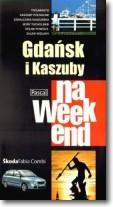 Gdańsk i Kaszuby na weekend