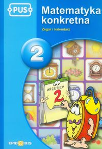 PUS Matematyka konkretna 2 Zegar i kalendarz