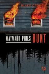 Wayward Pines. Bunt