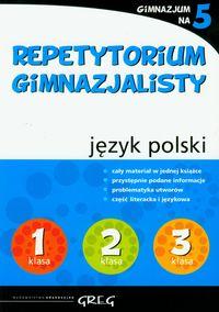 Repetytorium Gimnazjalisty język polski GREG