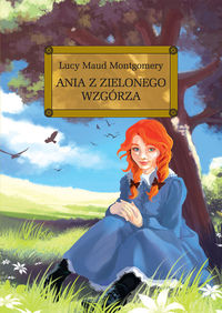Ania z Zielonego Wzgórza z oprac. TW GREG