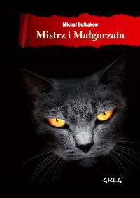 Mistrz i Małgorzata z oprac. okleina GREG