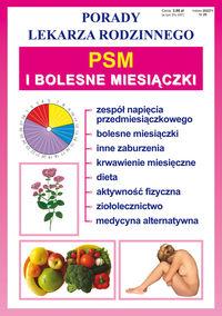 Porady lek. rodzinnego. PSM i bolesne miesiączki