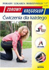 Zdrowy kręgosłup Ćwiczenia dla każdego