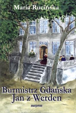 Burmistrz Gdańska. Jan z Werden