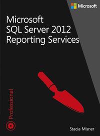Microsoft SQL Server 2012. Reporting Serv. T.1 i 2