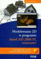 Modelowanie 2D AutoCad 2006 REA