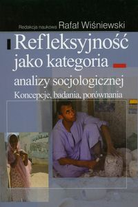 Refleksyjność jako kategoria analizy socjologicznej