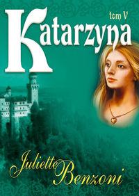 Katarzyna. T. 5