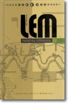 Stanisław Lem. Dzieła. Tom 24. Fantastyka i futurologia. Tom 2