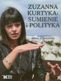 Zuzanna Kurtyka sumienie i polityka.