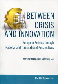 Between Crisis and Innovation - European Policies