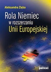 Rola Niemiec w rozszerzaniu Unii Europejskiej