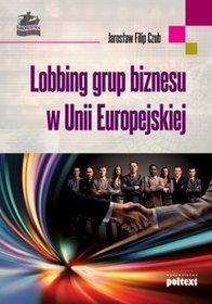 Lobbing grup biznesu w Unii Europejskiej
