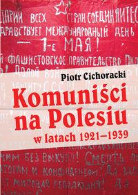 Komuniści na Polesiu w latach 19211939