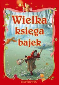 Wielka księga bajek wyd. 2011