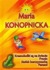 Maria Konopnicka - Krasnoludki są na świecie IWONA