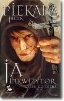 Ja, inkwizytor: wieże do nieba