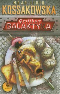 Grillbar. Galaktyka