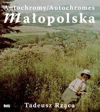 Autochromy. Małopolska (wersja pol./ang.)