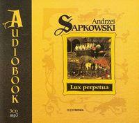 Lux perpetua. Trylogia Husycka audiobook