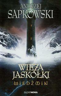 Wiedźmin 6 - Wieża Jaskółki Wyd. 2014