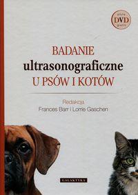 Badanie ultrasonograficzne u psów i kotów + CD