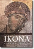 Ikona w życiu w wierze i teologii kościoła