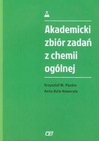 Akademicki zbiór zadań z chemii ogólnej OE