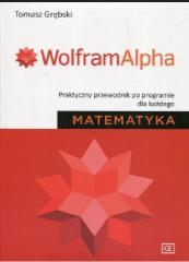 Wolfram Alpha. Praktyczny przewodnik...