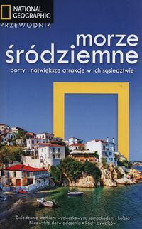 Morze Śródziemne. Porty i największe atrakcje...