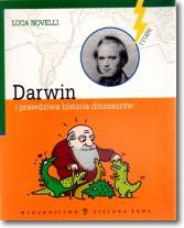 Darwin i prawdziwa historia dinozaurów