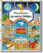 Moje pierwsze opowieści biblijne