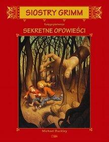 Siostry Grimm, księga pierwsza. Sekretne opowieści