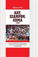 Kat Szampon Guma i inni Reprezentacja Polski w piłce siatkowej mężczyzn na najważniejszych imprez