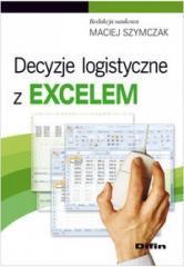 Decyzje Logistyczne z Excelem